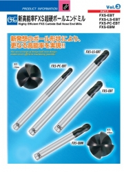 Highly Efficient FXS Carbide Ball Nose End Mills Vol.3