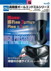 High Precision Ball End Mill Series Vol.2