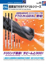 FX Carbide Drills with Oil Hole Series Vol.8(FTO-GDS/GDN/PLT/GDXL/M-GDXL/H-GDXL)